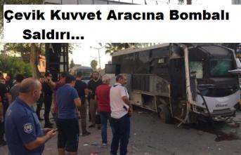 Çevik Kuvvet aracına bombalı saldırı